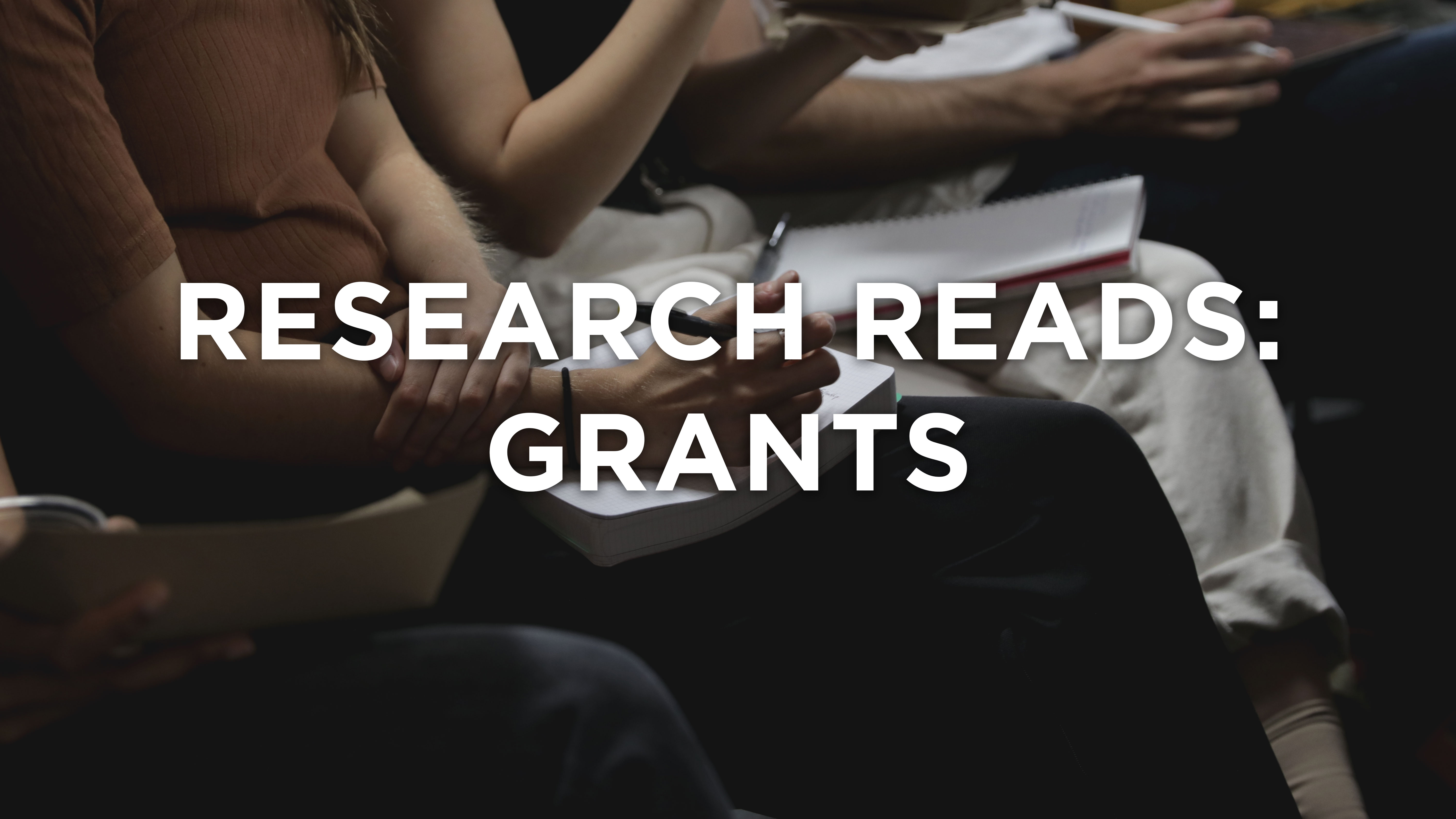 Research Reads: Grants