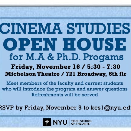 Blue ticket with text that reads: Cinema Studies Open House for M.A. and Ph.D. Programs, Friday, November 16 5:30-7:30