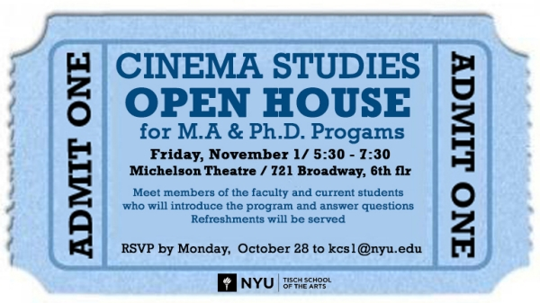 Blue ticket with text that reads: Cinema Studies Open House for M.A. and Ph.D. Programs, Friday, November 1 5:30-7:30