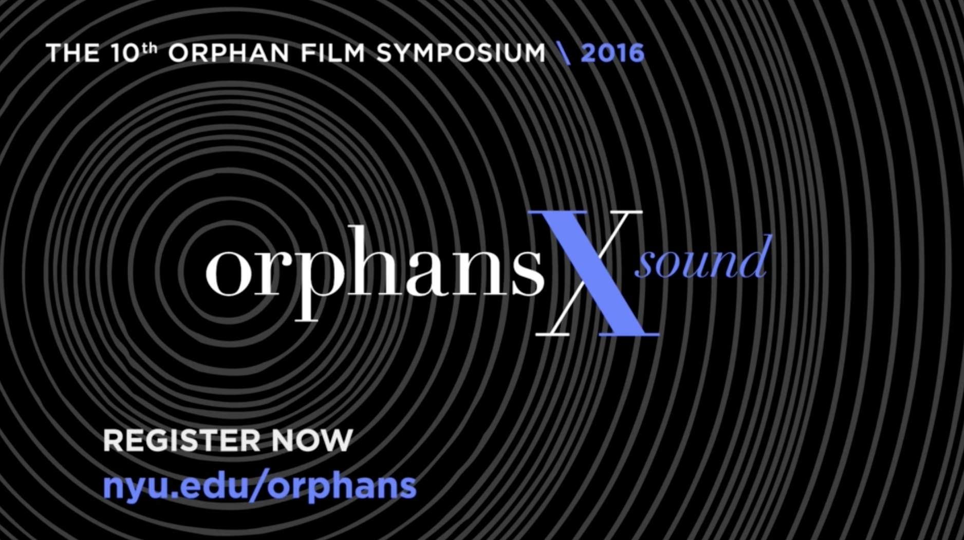 Orphans X Film Symposium Trailer