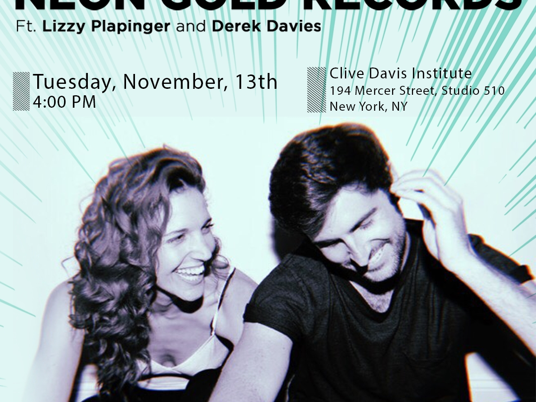 a Flyer showing the cofounders of Neon Gold Records, Lizzy Plapinger and Dereck Davies