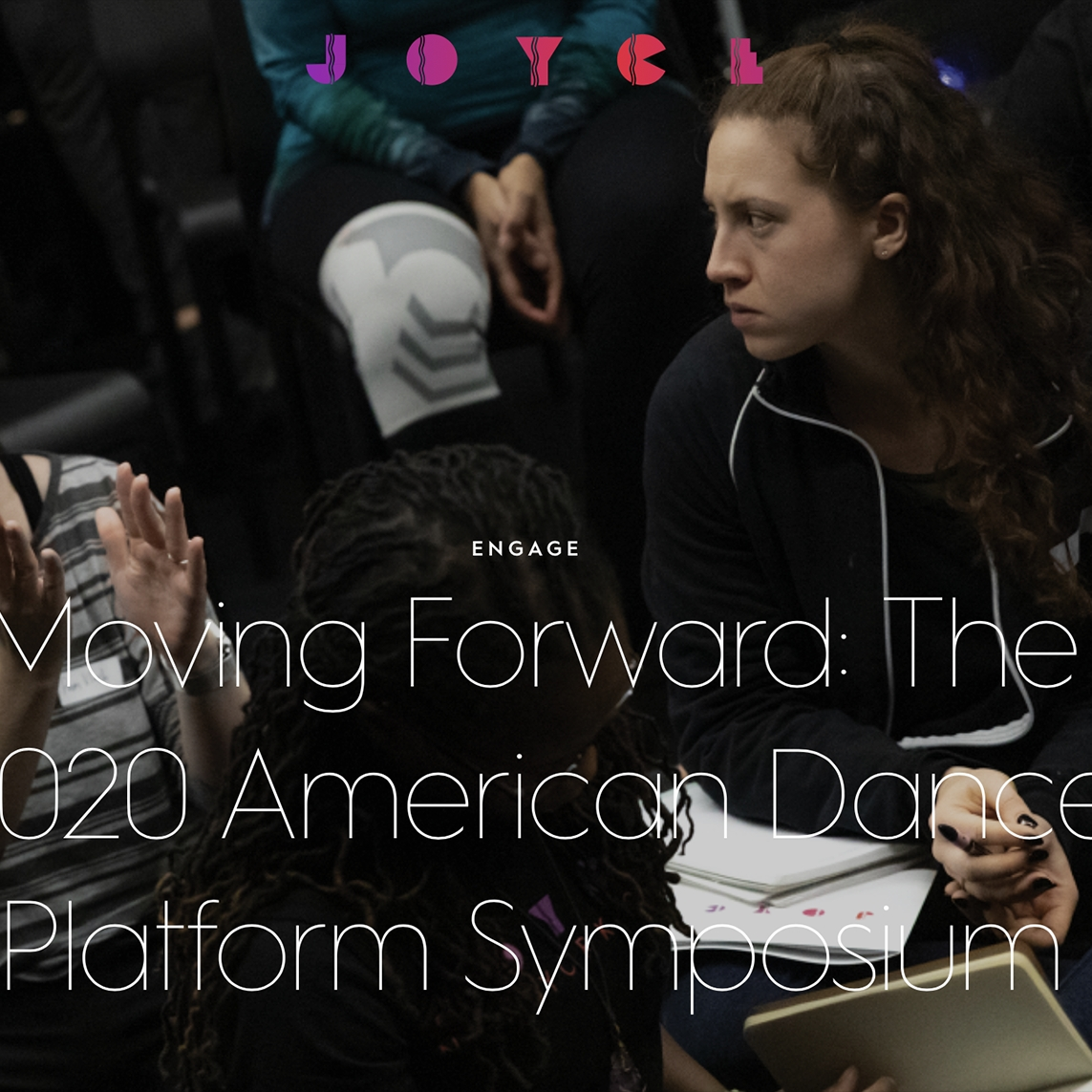 MOVING FORWARD: THE 2020 AMERICAN DANCE PLATFORM SYMPOSIUM