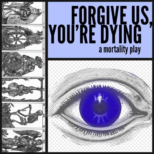 Forgive us, You're Dying Poster