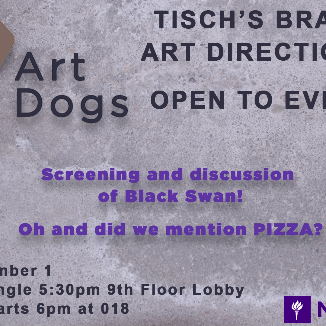 Poster to Tisch's new art direction club, Art Dogs.