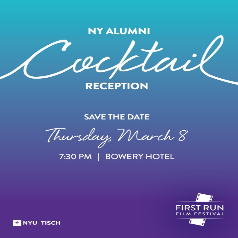 First Run Film Festival NY Alumni Reception, Save the Date, March 8th, 7:30 pm, Bowery Hotel