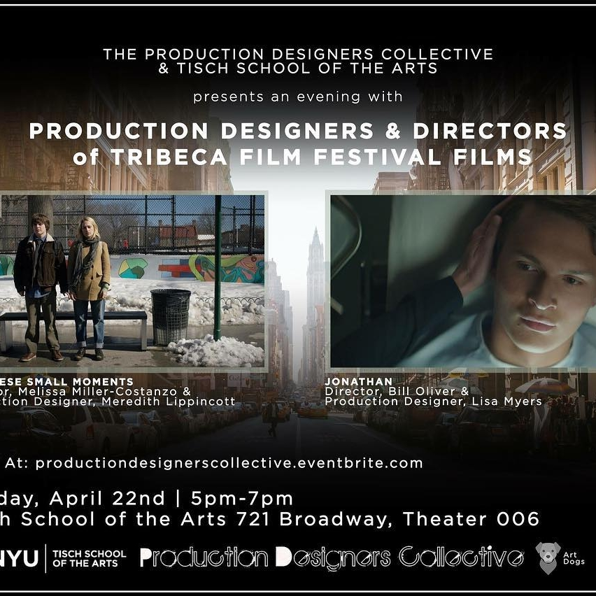 The Production Designers Collective  & Tisch School of the Arts presents an evening with PRODUCTION DESIGNERS AND DIRECTORS  of TRIBECA FILM FESTIVAL FILMS