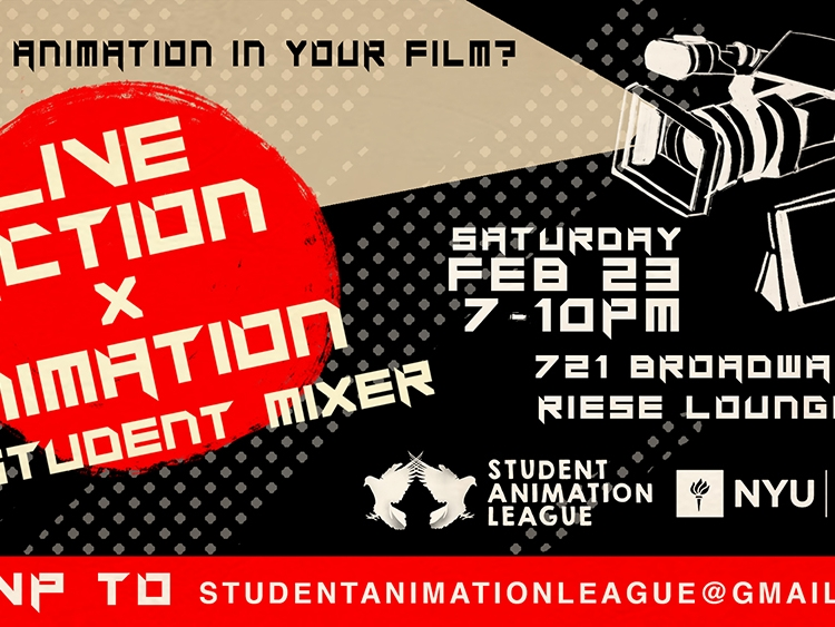 Live Action x Animation Student Mixer