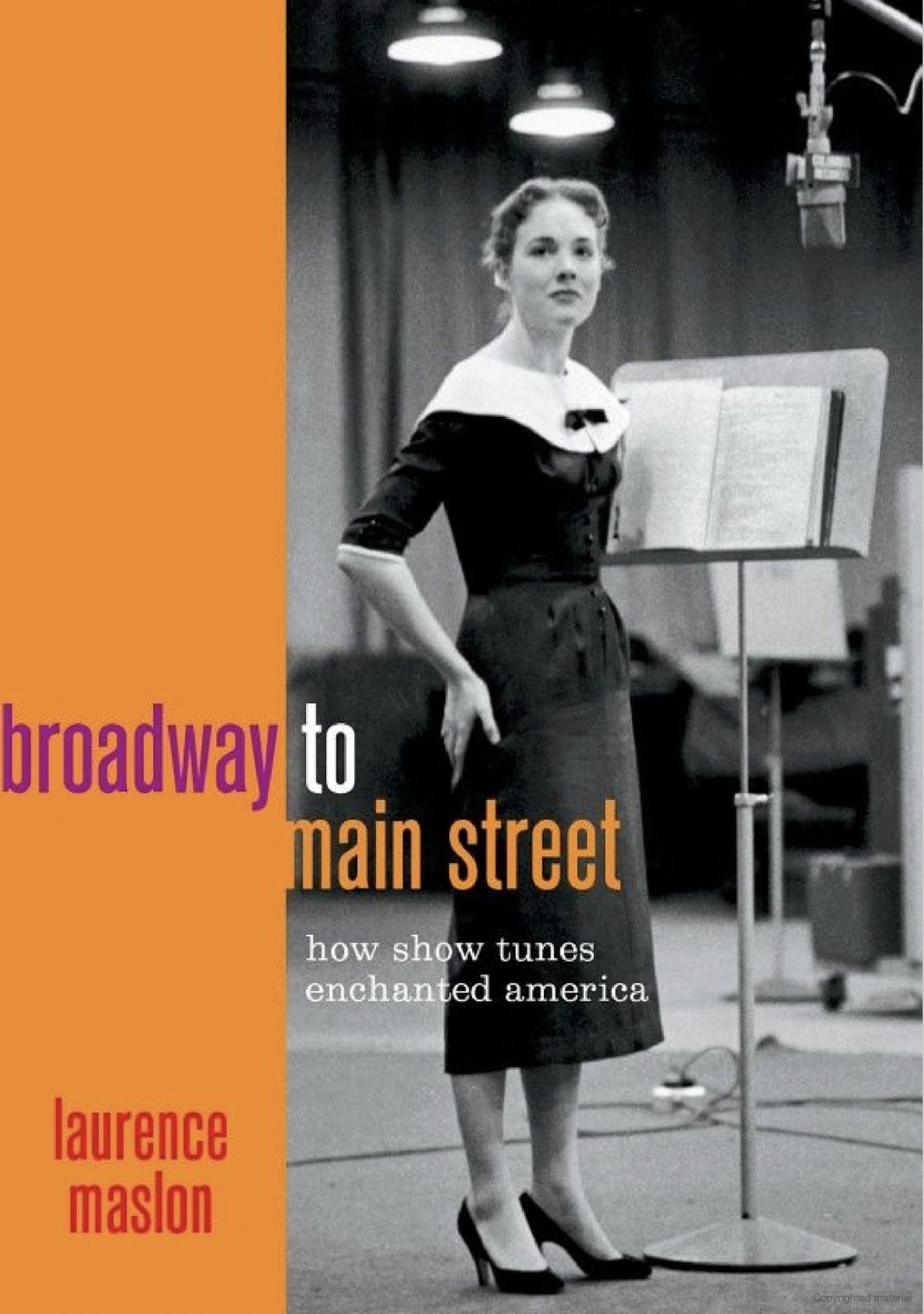"""Broadway to Main Street"" by Laurence Maslon"