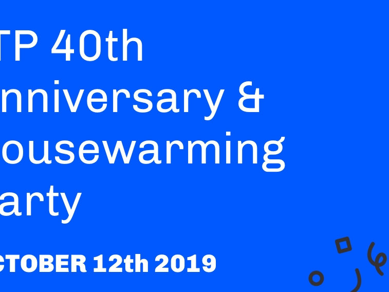 ITP 40th Anniversary and Housewarming Party October 12th 2019