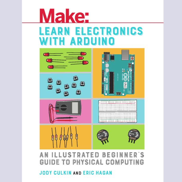 Book cover of Make: Learn Electronics with Arduino