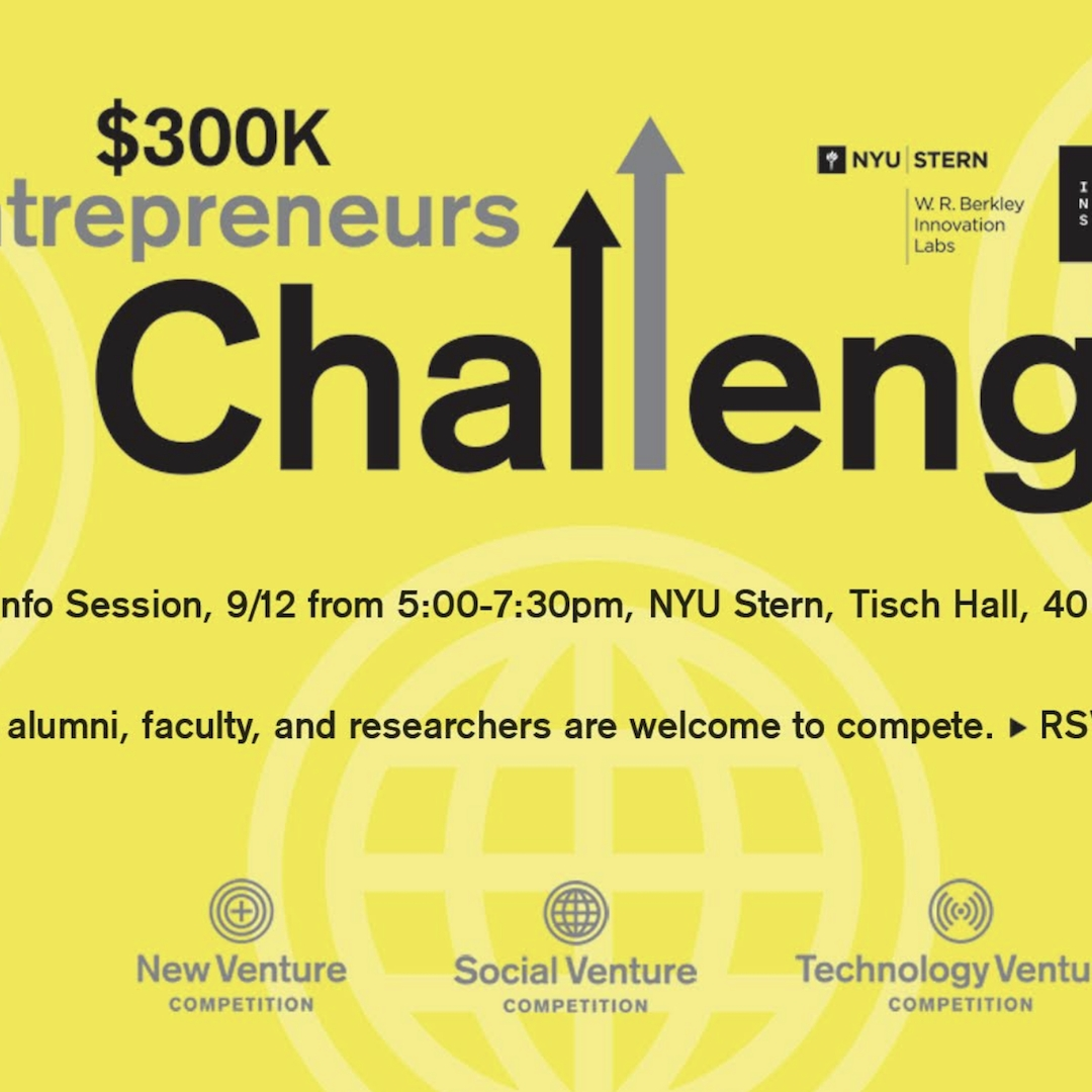 Poster for the $300K Entrepreneurs Challenge. The info on the poster has been included in the event description below.