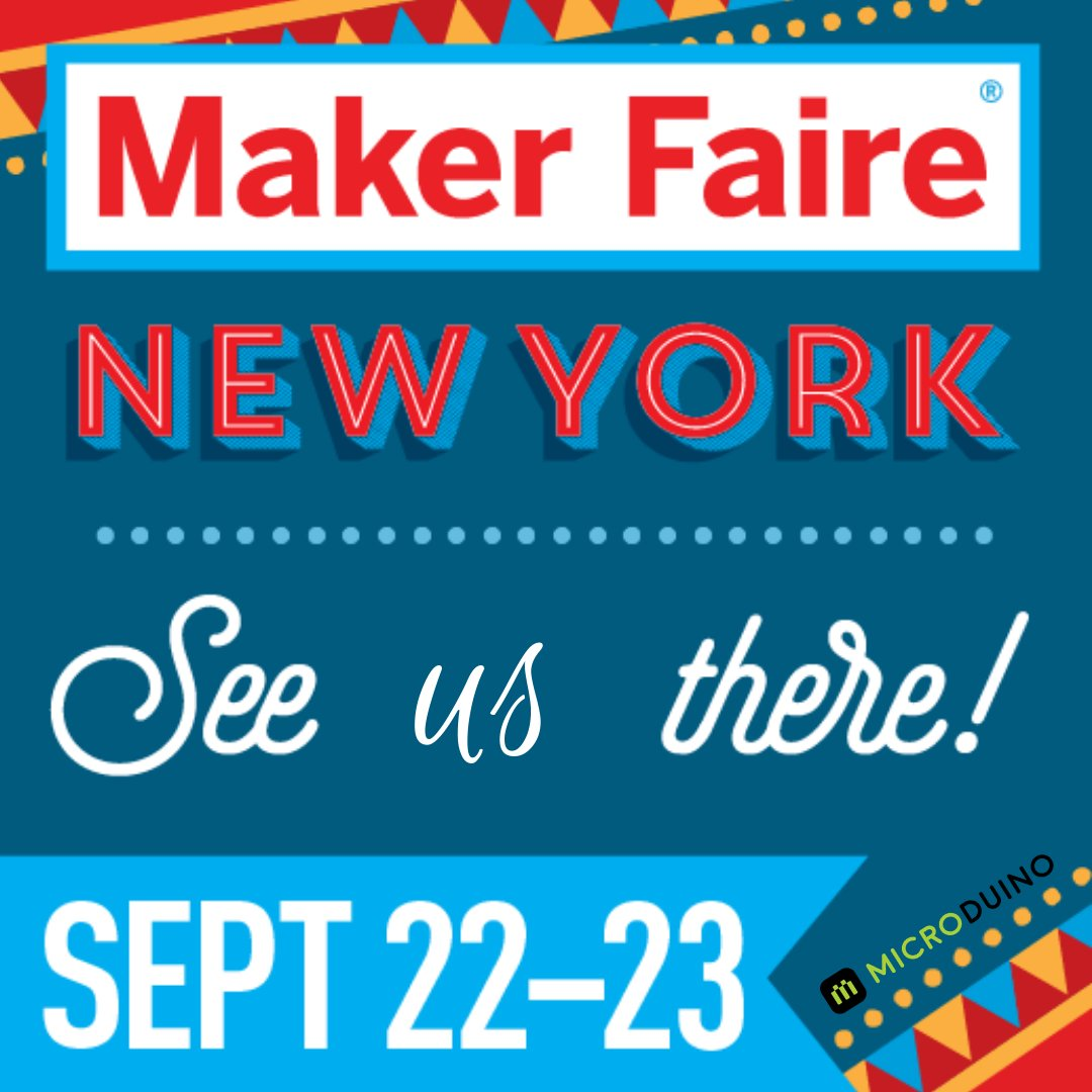 "Make Faire Poster that reads ""Maker Faire New York, See us there! Sept 22-23"""