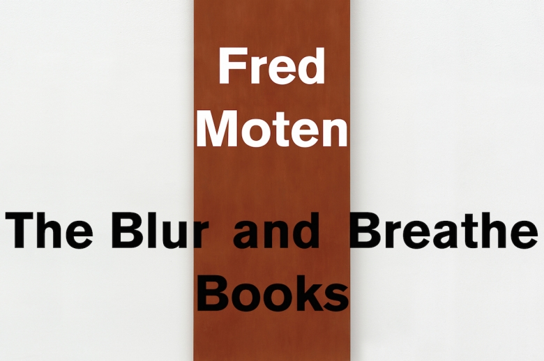 FRED MOTEN LECTURE NOW AVAILABLE TO VIEW