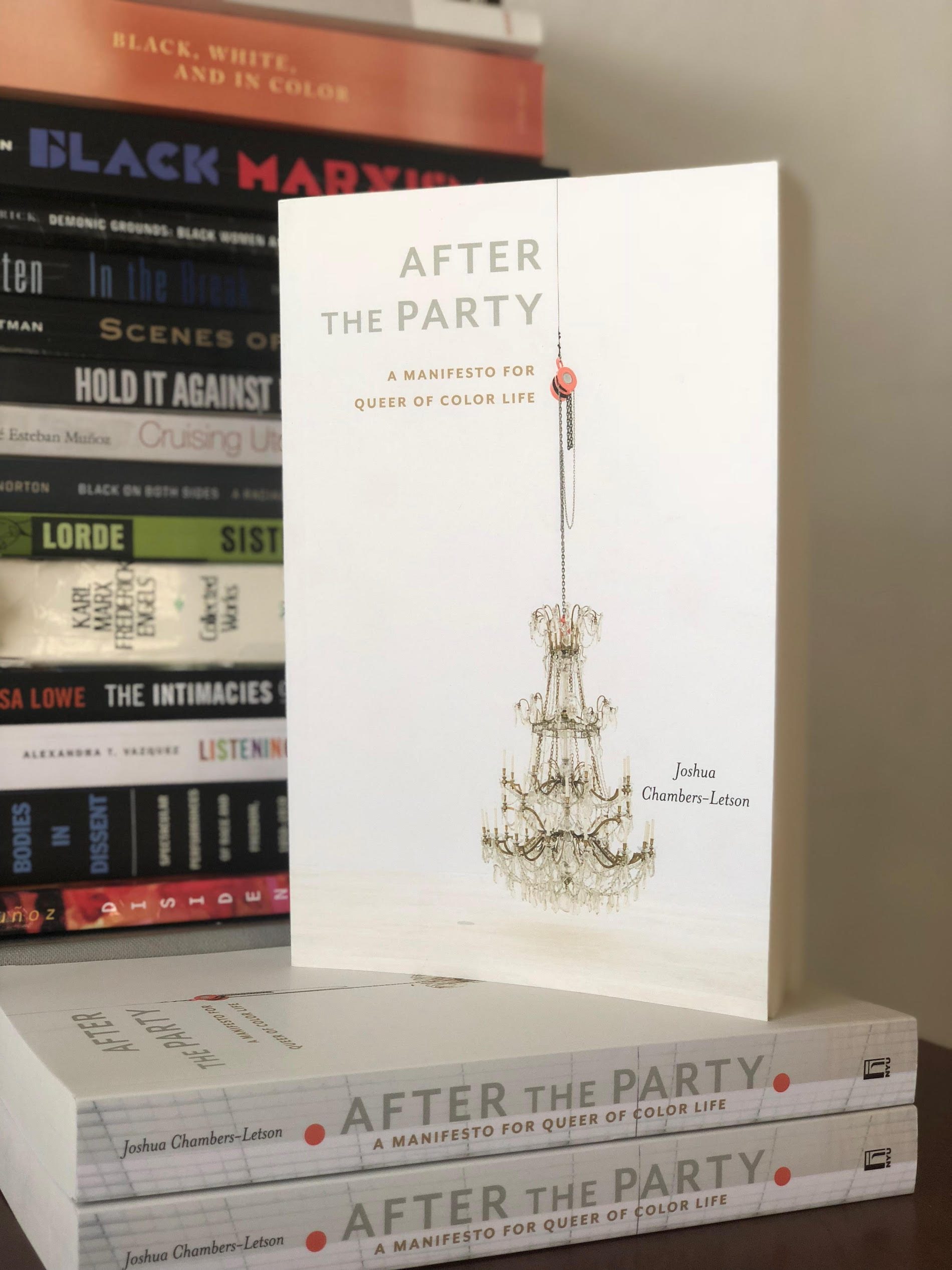 """After the Party: A Manifesto for Queer of Color Life"" by Joshua Chambers-Letson"