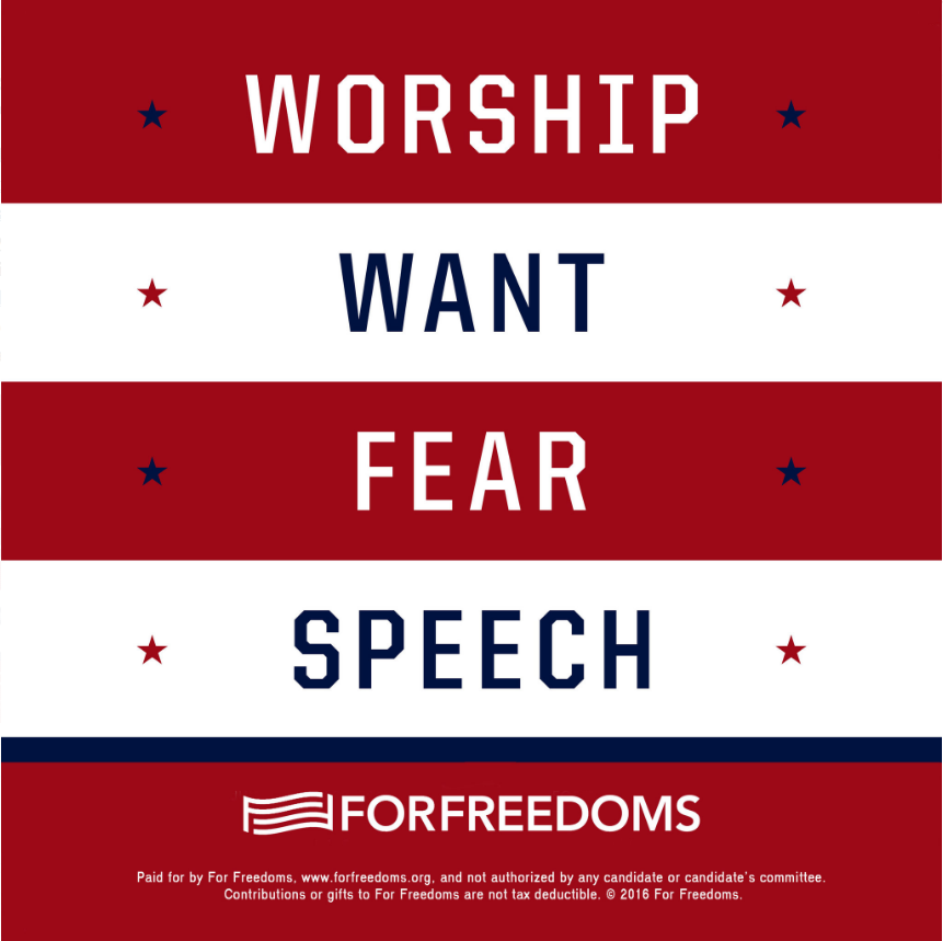 "For Freedoms poster states ""worship, want, fear, speech"""