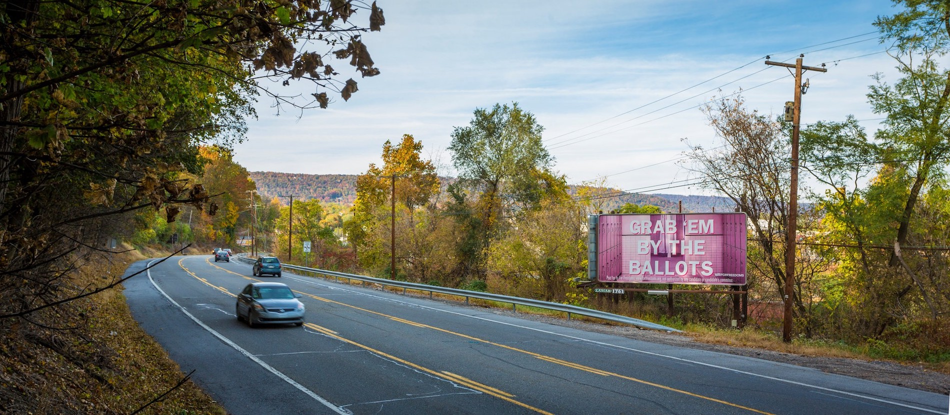 """Grab 'Em by the Ballots,"" a billboard created by Zoë Buckman and For Freedoms in Harrisburg, Pa., in 2016. Courtesy of For Freedoms"