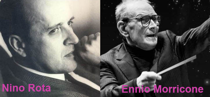 Nino Rota and Ennio Morricone